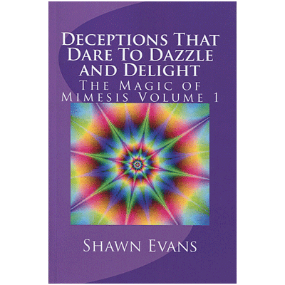 Deceptions That Dare to Dazzle & Delight - magic