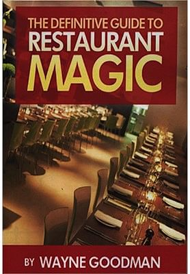 Definitive Guide to Restaurant Magic - magic