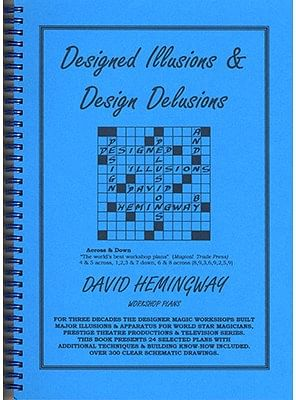 Designed Illusions & Design Delusions - magic
