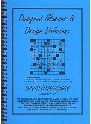 Designed Illusions & Design Delusions - magic