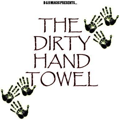 Dirty Hand Towels - magic