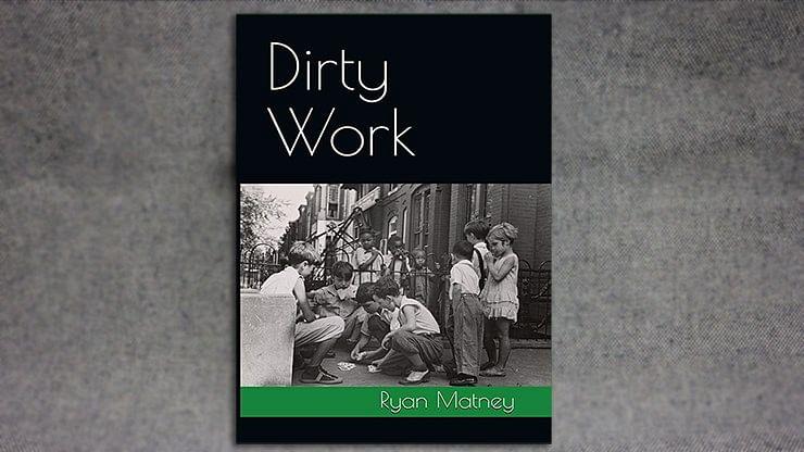 Dirty Work - magic