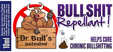 Dr Bull's Patented Bullshit Repellent - magic