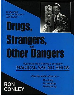 Drugs Strangers & Other Dangers - magic