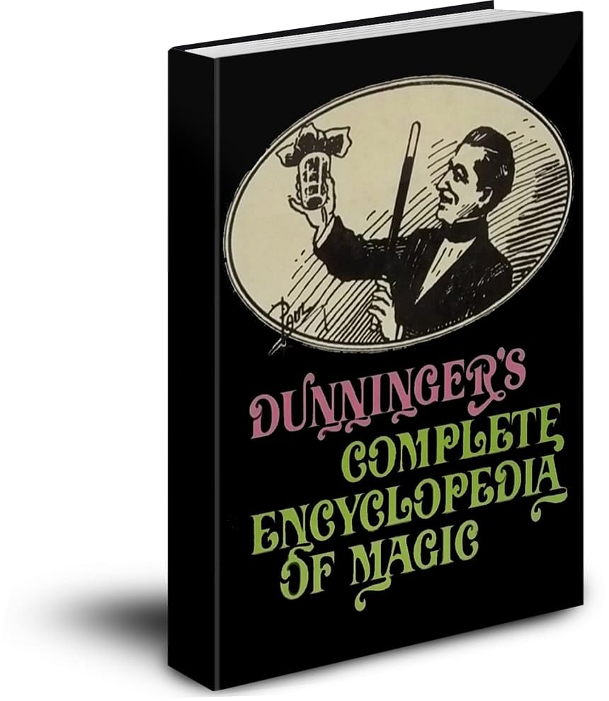 Dunninger's Complete Encyclopedia of Magic - magic