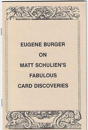 Eugene Burger on Matt Schulien's Fabulous Card Discoveries - magic