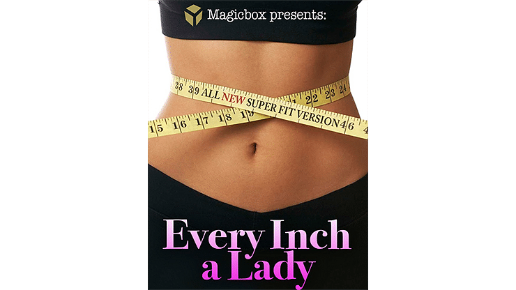 Every Inch a Lady - magic
