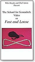 Fast and Loose - magic