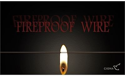 Fireproof Wire - magic