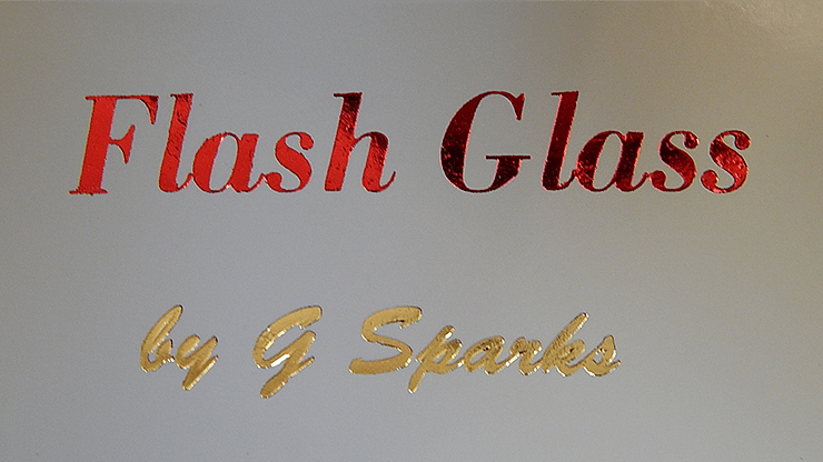 FLASH GLASS - magic