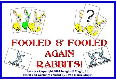 Fooled and Fooled Again Rabbits - magic