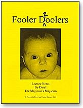 Fooler Droolers Lecture Notes - magic