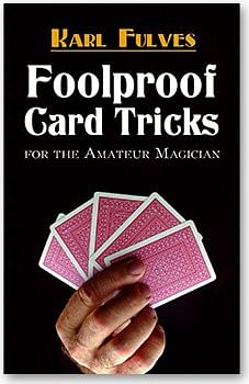 Foolproof Card Tricks - magic
