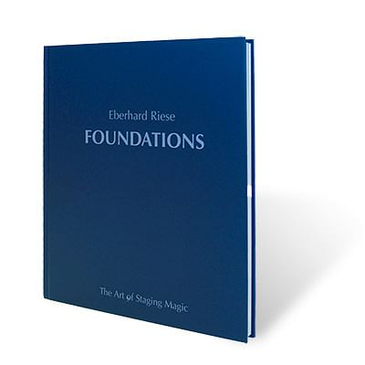 Foundations: The Art of Stage Magic