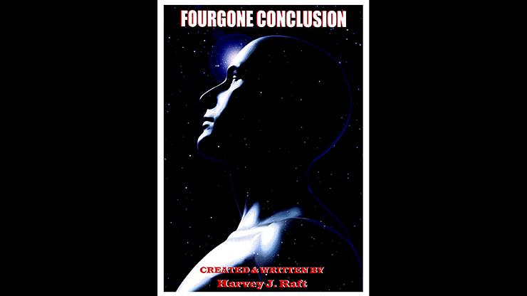 Fourgone Conclusion - magic