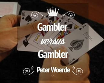 Gambler Vs. Gambler - magic