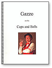 Gazzo On The Cups and Balls - magic