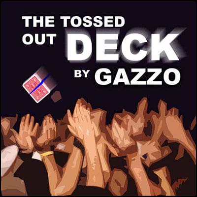 Gazzo's Tossed Out Deck - magic