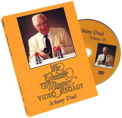 Greater Magic Video Library 15 - Johnny Paul - magic
