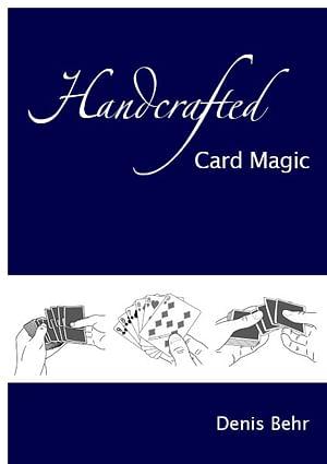 Handcrafted Card Magic - Volume 1 - Vanishing Inc. Magic shop