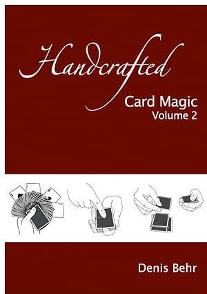 Handcrafted Card Magic - Volume 2