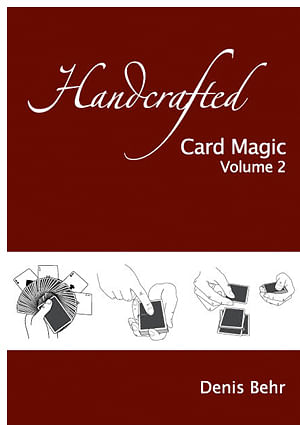 Handcrafted Card Magic - Volume 2 - magic
