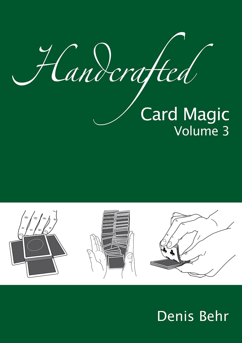 Handcrafted Card Magic - Volume 3