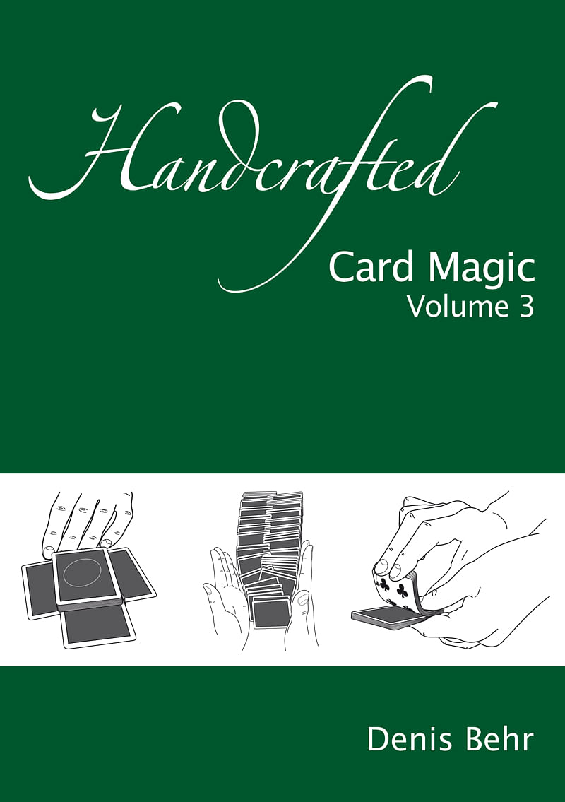 Handcrafted Card Magic - Volume 3 - magic