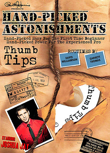 Hand-Picked Astonishments: Thumb Tips - magic
