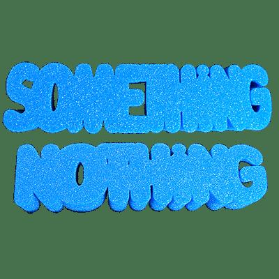 Hard Sponge Something Nothing  - magic