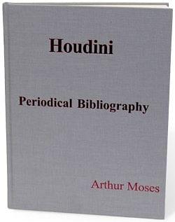 Houdini Periodical Bibliography - magic