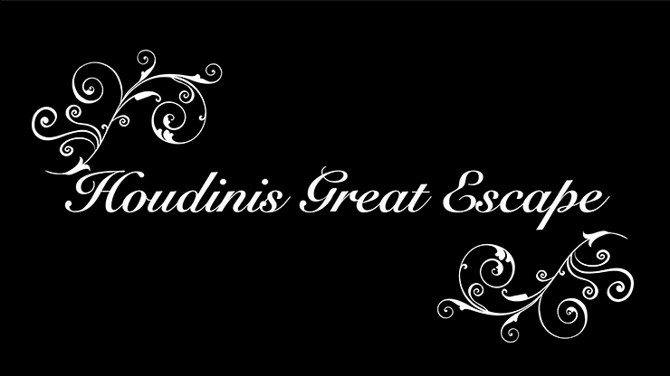 Houdini's The Great Escapes - magic