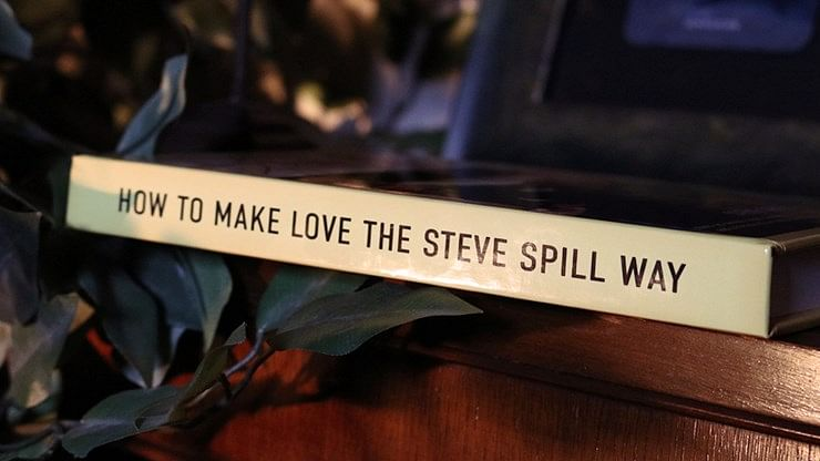 How To Make Love The Steve Spill Way