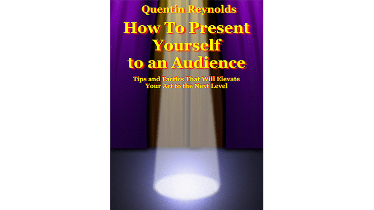 How to Present Yourself to an Audience - magic