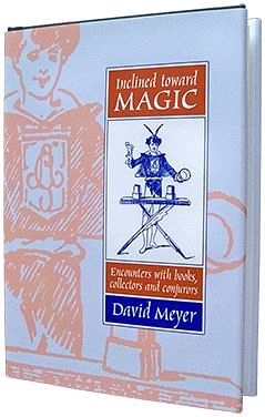 Inclined Toward Magic: Encounters with Books - magic