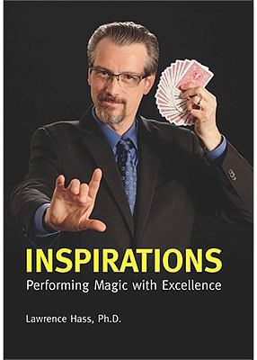 Inspirations: Performing Magic with Excellence - magic
