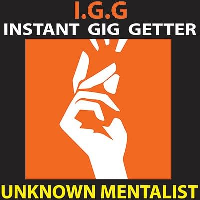 Instant Gig Getter - magic