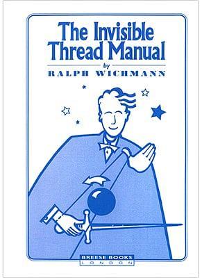 Invisible Thread Manual - magic