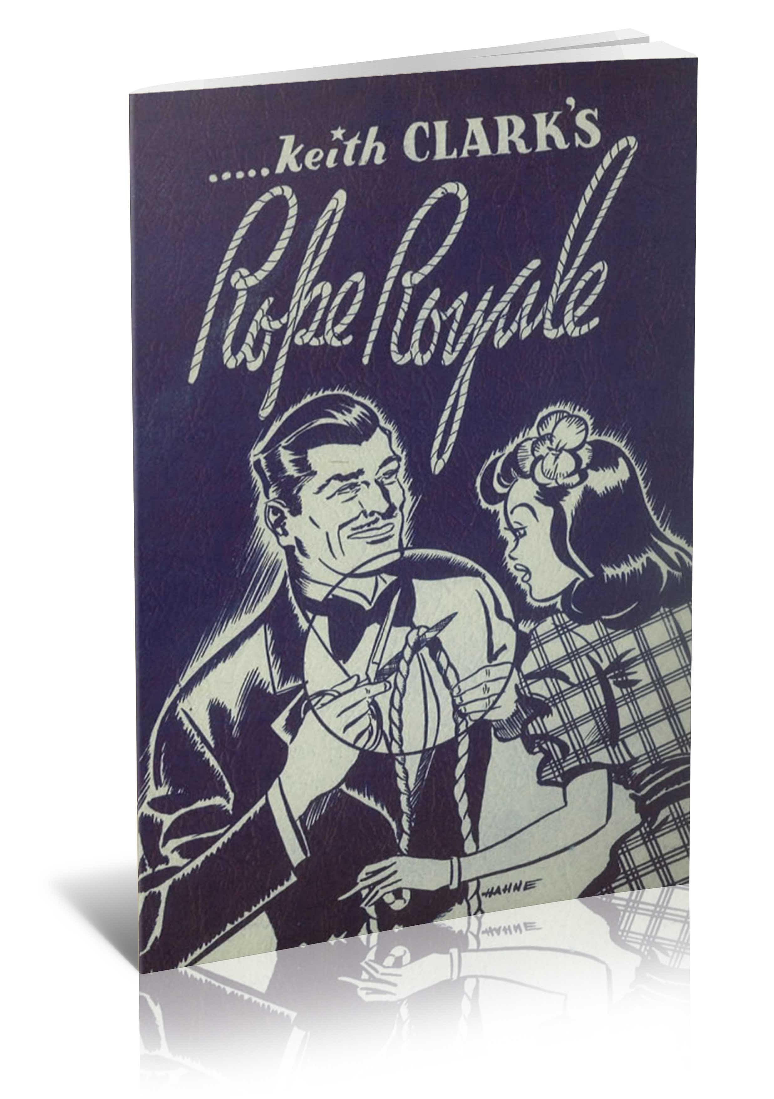 Keith Clark's Rope Royale - magic