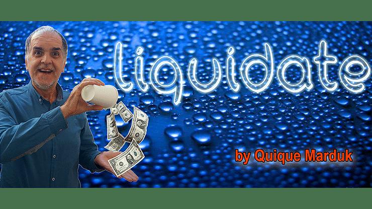 Liquidate - magic