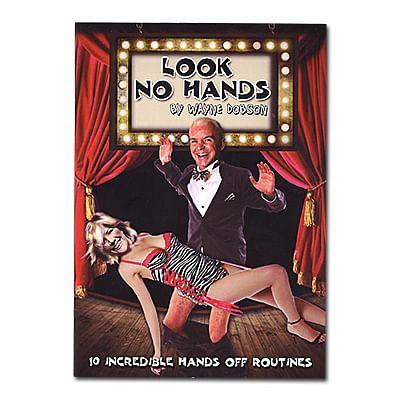 Look No Hands - magic