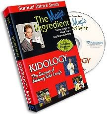 Magic Ingredient & Kidology - Samuel Patrick Smith - magic