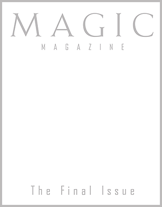 MAGIC Magazine Final Issue - magic