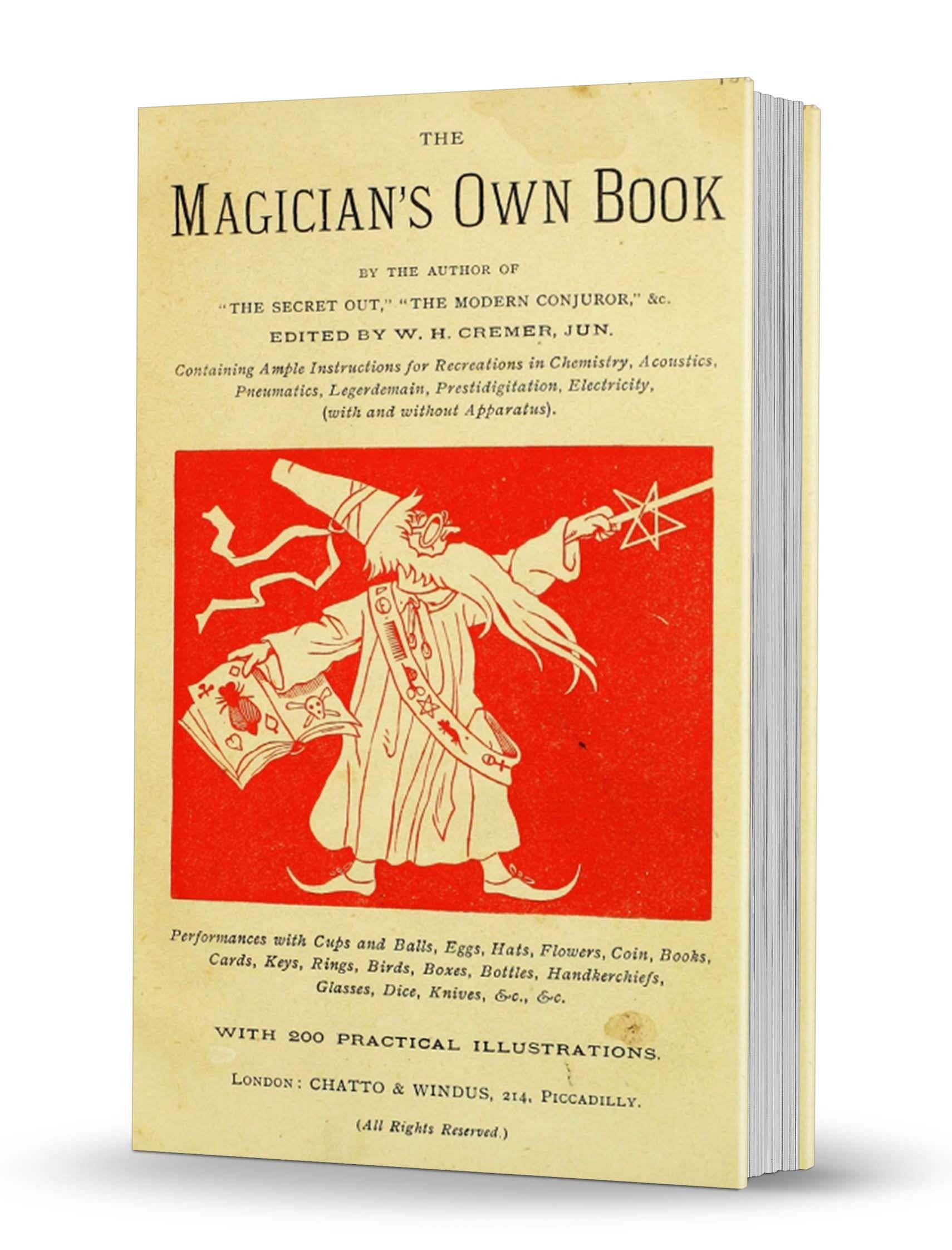 The Magicians Own Book - magic