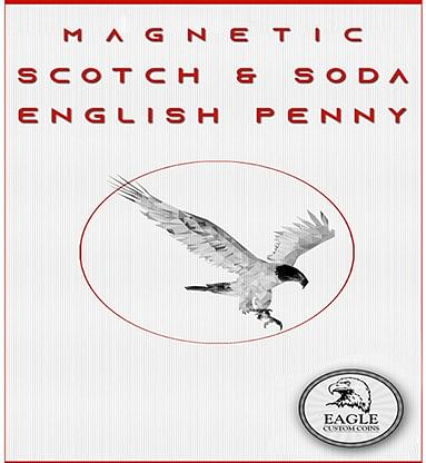 Magnetic Scotch and Soda English Penny - magic