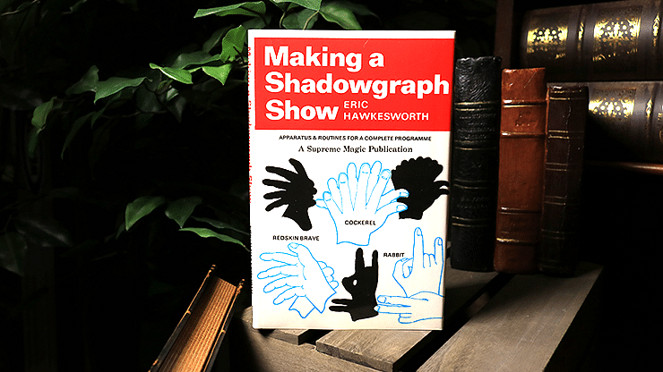 Making a Shadowgraph Show - magic