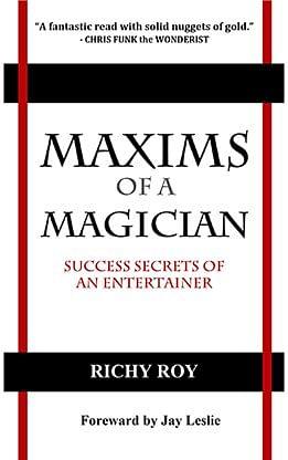 Maxims of a Magician