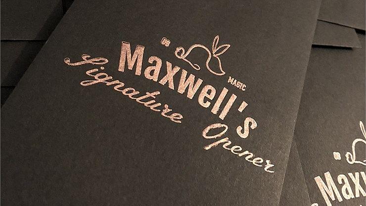 Maxwell's Signature Opener - magic