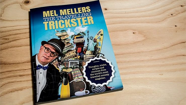 Mel Mellers: The Travelling Trickster   - magic