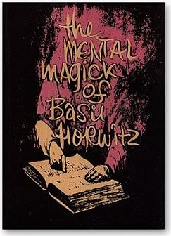 Mental Magick of Basil Horwitz Volume 1 - magic